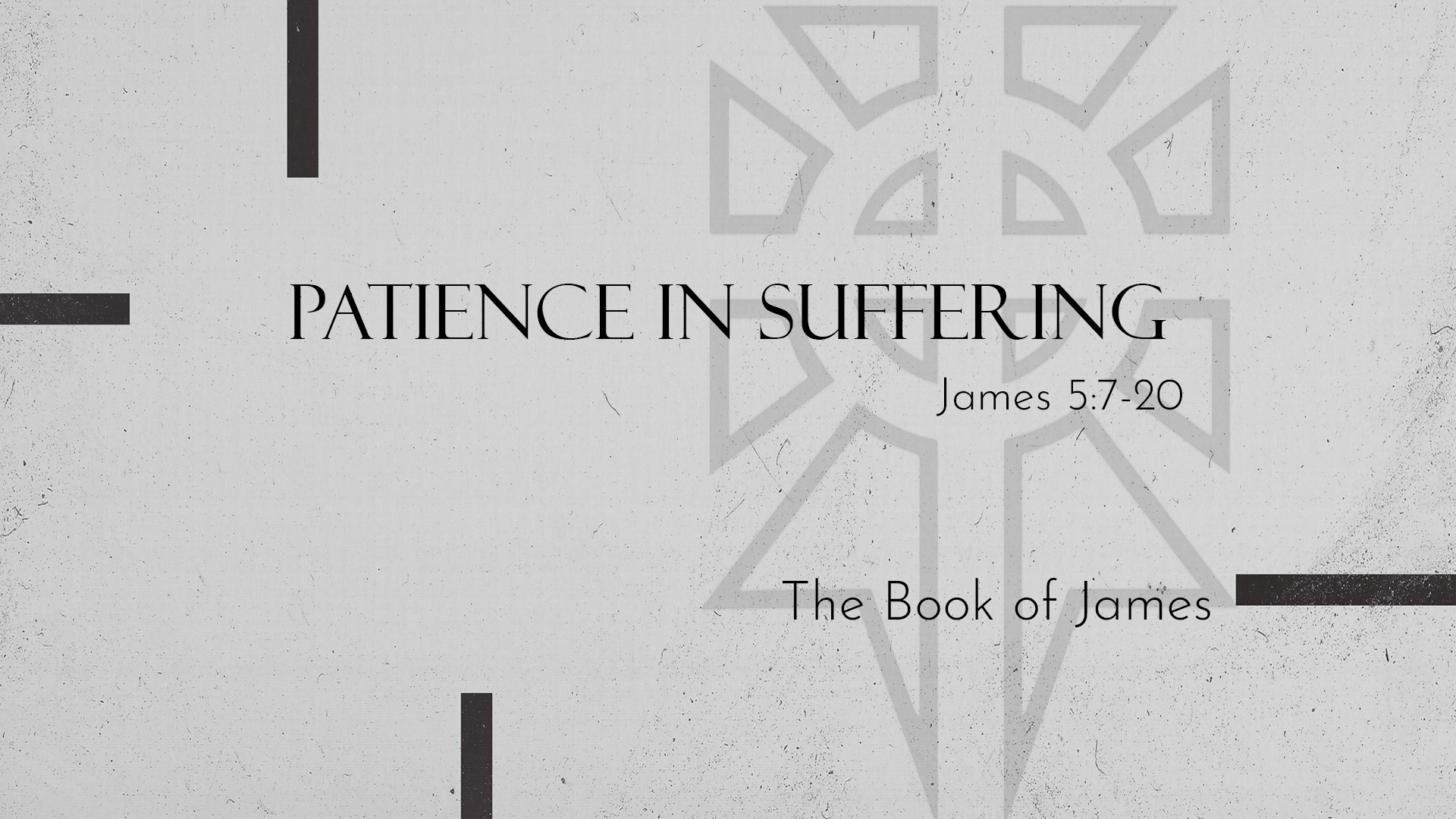 Patience in Suffering