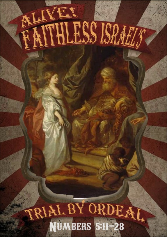 """""""The Trial of Faithless Israel"""""""