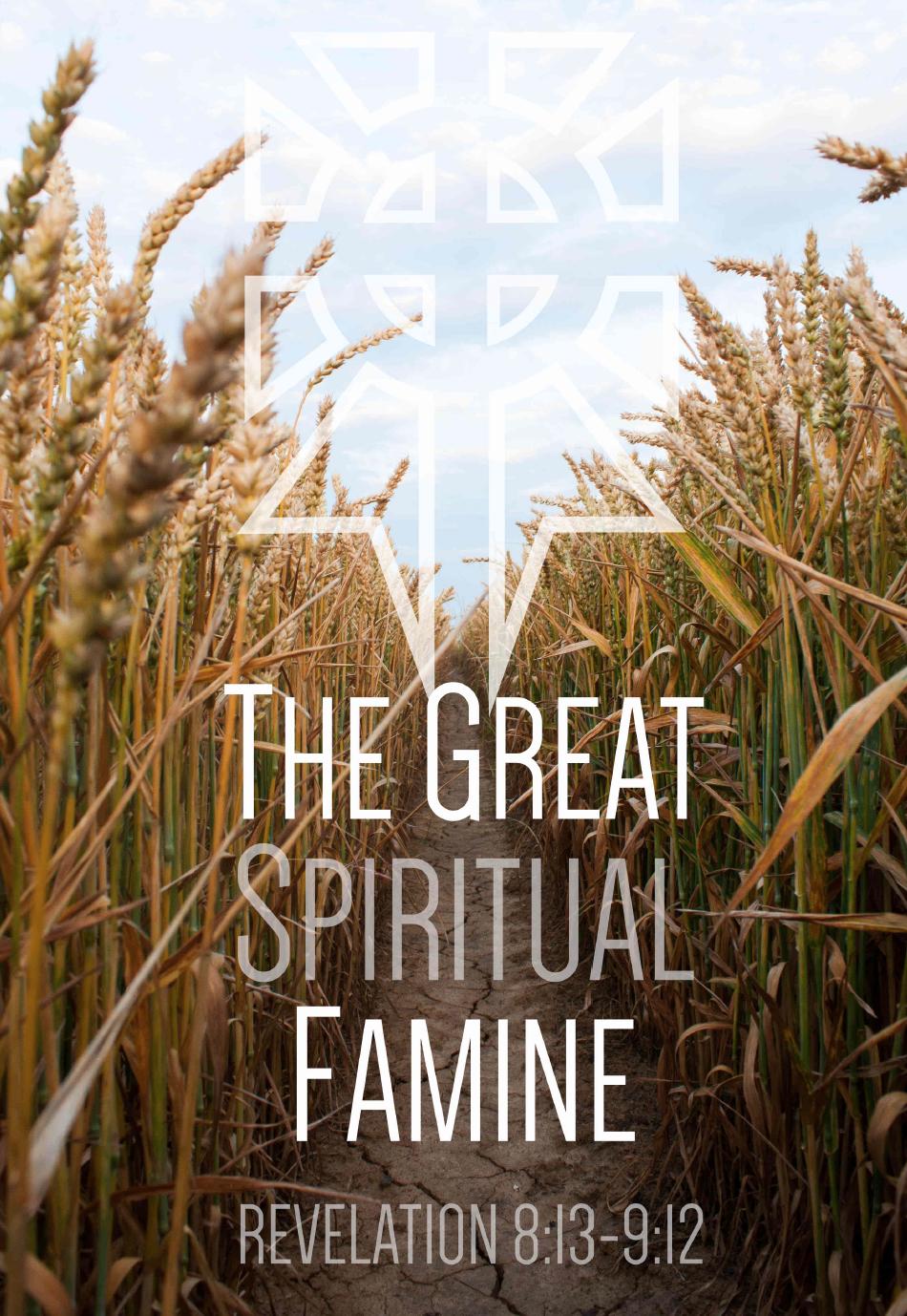 The Great Spiritual Famine